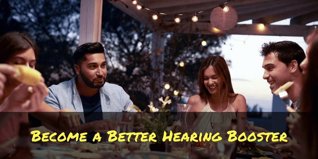 Become a Better Hearing Booster