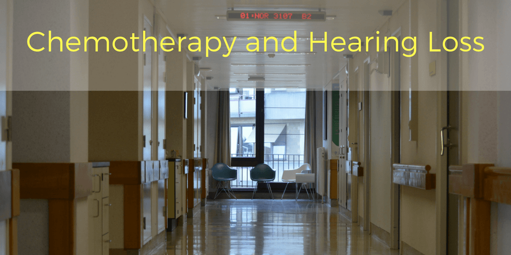 Chemotherapy and Hearing Loss