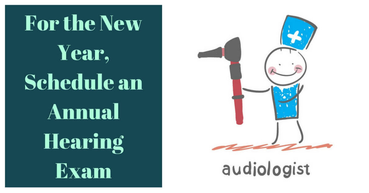 For the New Year, Schedule an Annual Hearing Exam