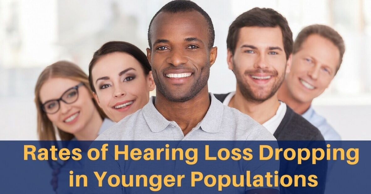 Rates of Hearing Loss Dropping in Younger Populations