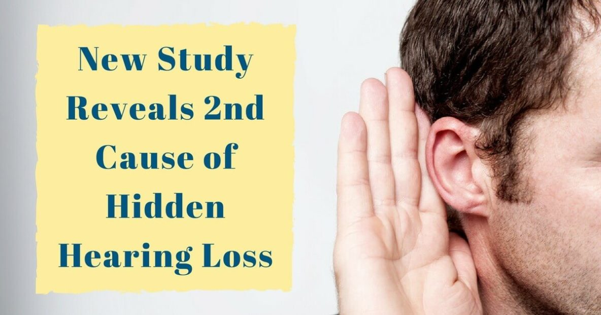 New Study Reveals 2nd Cause of Hidden Hearing Loss