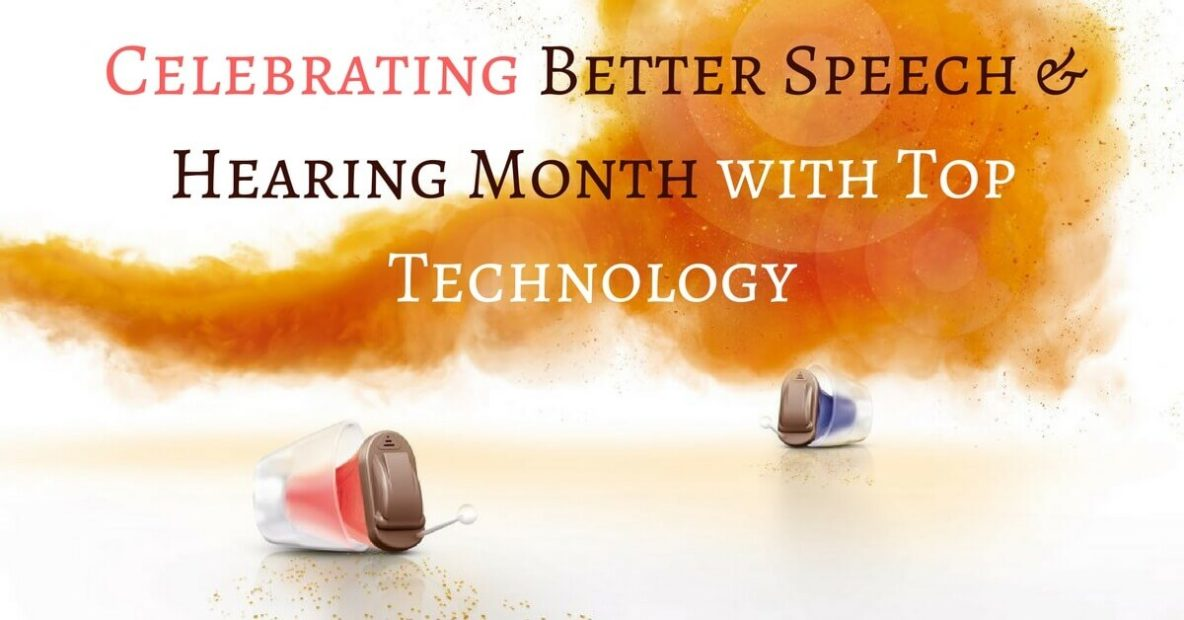 Celebrating Better Speech & Hearing Month with Top Technology