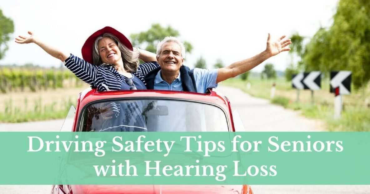 Driving Safety Tips for Seniors with Hearing Loss
