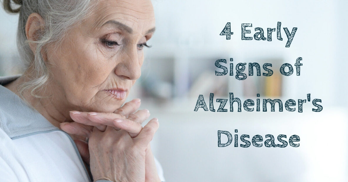 4 Early Signs of Alzheimer's Disease